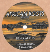 King Alpha - King Of Ethiopia / King Of Dub / Dub Inna Ethiopia / Shashamane Dub (African Roots) 12""